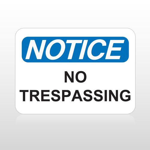 OSHA Notice No Trespassing