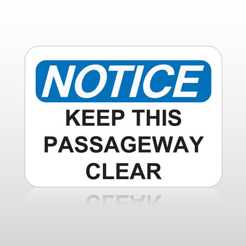 OSHA Notice Keep This Passageway Clear