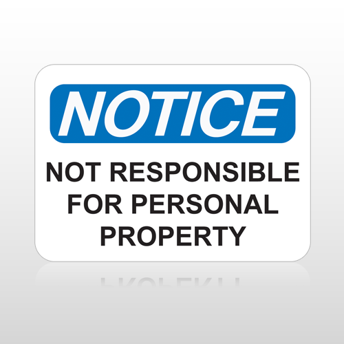 OSHA Notice Not Responsible For Personal Property