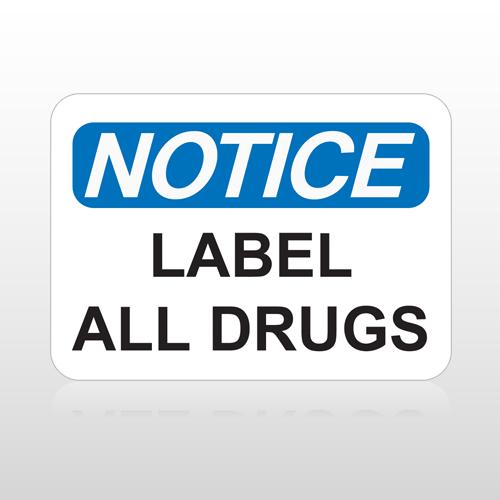 OSHA Notice Label All Drugs