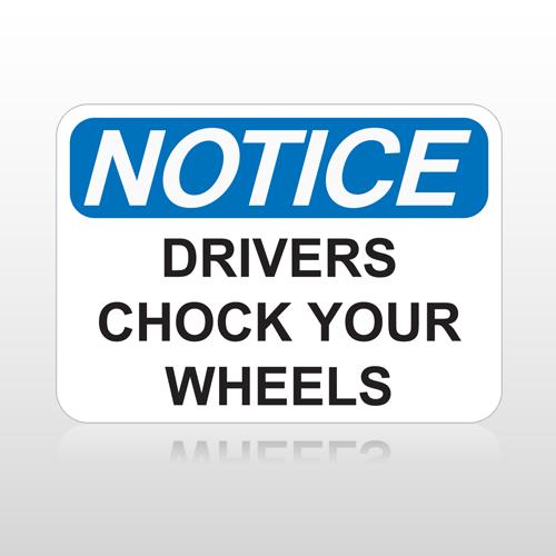OSHA Notice Drivers Chock Your Wheels