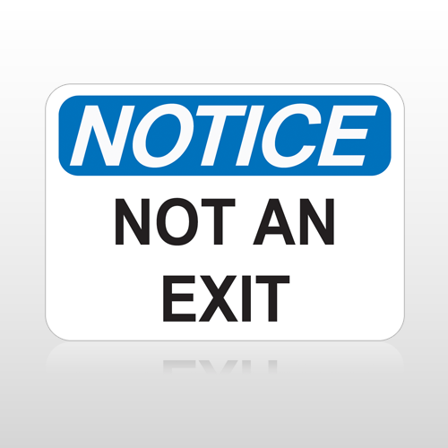 OSHA Notice Not An Exit