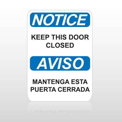 OSHA Notice Keep This Door Closed Aviso Mantenga Esta Puerta Cerrada