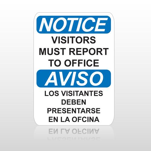 OSHA Notice Visitors Must Report To Office Aviso Los Visitantes Deben Presentarse En La Ofcina