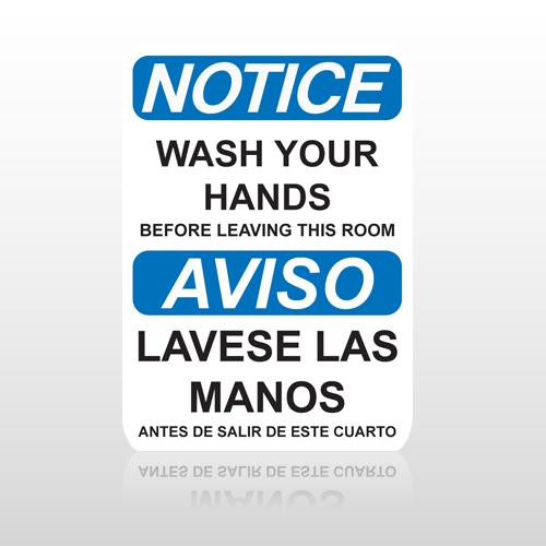 OSHA Notice Wash Your Hands Before Leaving This Room Aviso Lavese Las Manos Antes De Salir De Este Cuarto