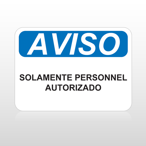 OSHA Aviso Solamente Personnel Autorizado