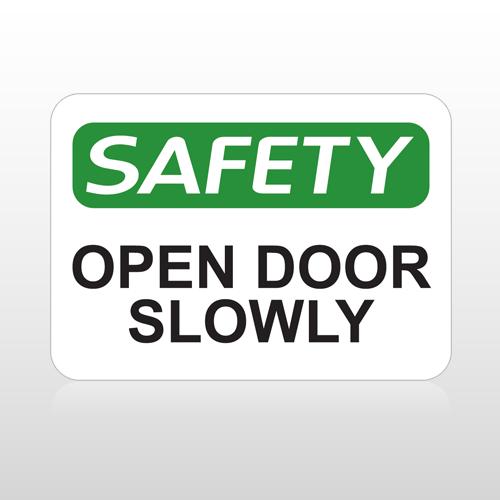OSHA Safety Open Door Slowly