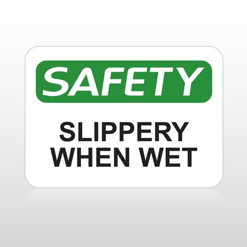 OSHA Safety Slippery When Wet