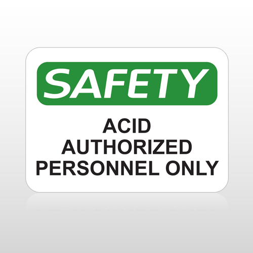 OSHA Safety Acid Authorized Personnel Only