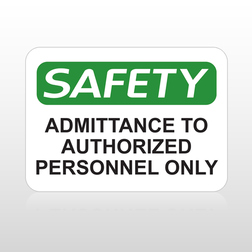 OSHA Safety Admittance To Authorized Personnel Only