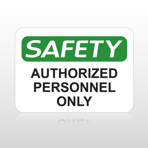 OSHA Safety Authorized Personnel Only
