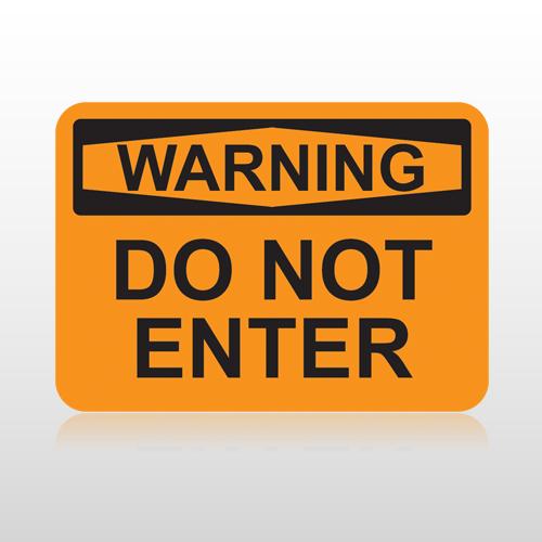 OSHA Warning Do Not Enter