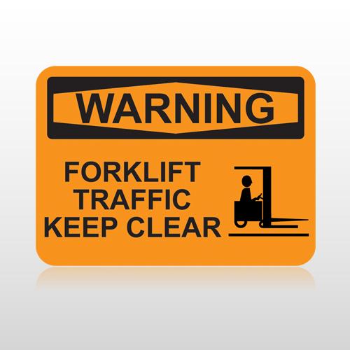 Osha Warning Forklift Traffic Keep Clear