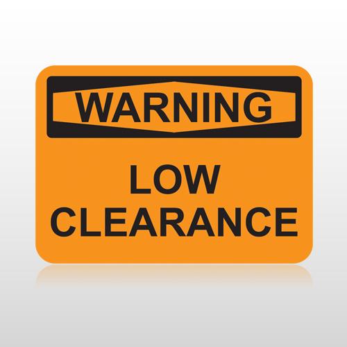 OSHA Warning Low Clearance