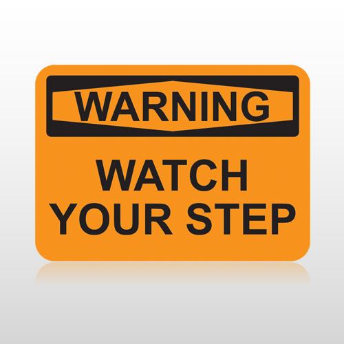 OSHA Warning Watch Your Step