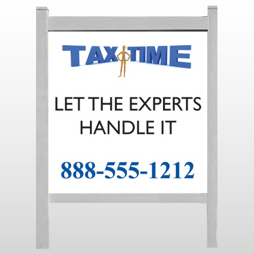 """Tax Time 171 48""""H x 48""""W Site Sign"""