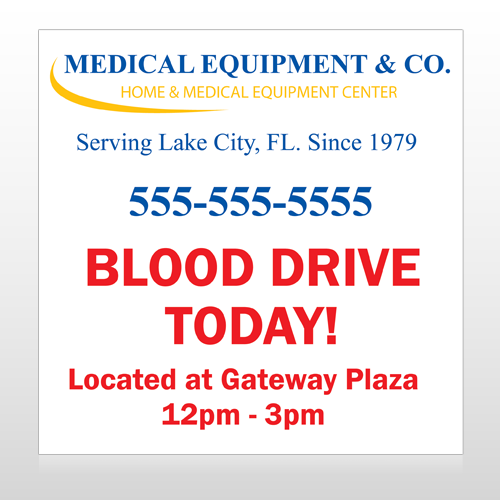 Blood Drive 97 Site Sign