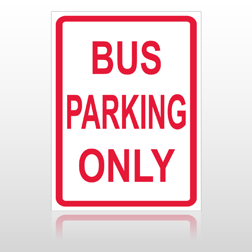 Bus Parking 10063 Parking Lot Sign