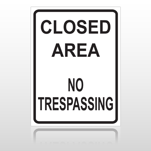 Closed Area 10075 Parking Lot Sign