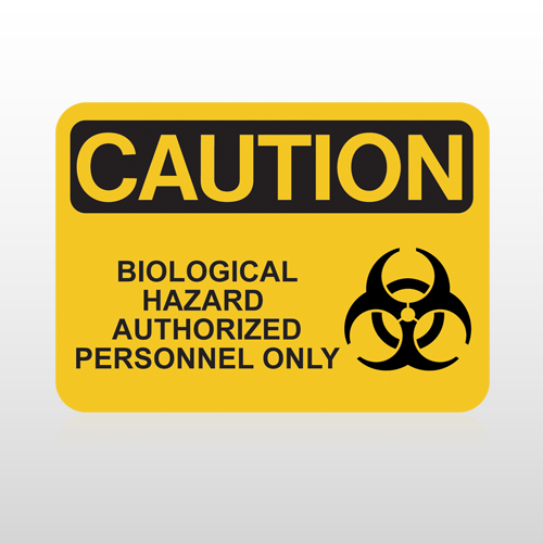 OSHA Caution Biological Hazard Authorized Personnel Only