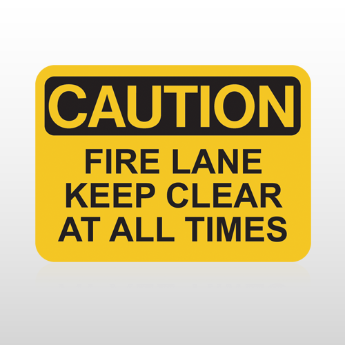 OSHA Caution Fire Lane Keep Clear At All Times