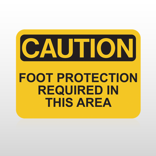 OSHA Caution Foot Protection Required In This Area