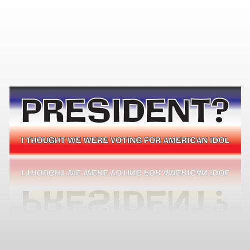 President 12 Bumper Sticker