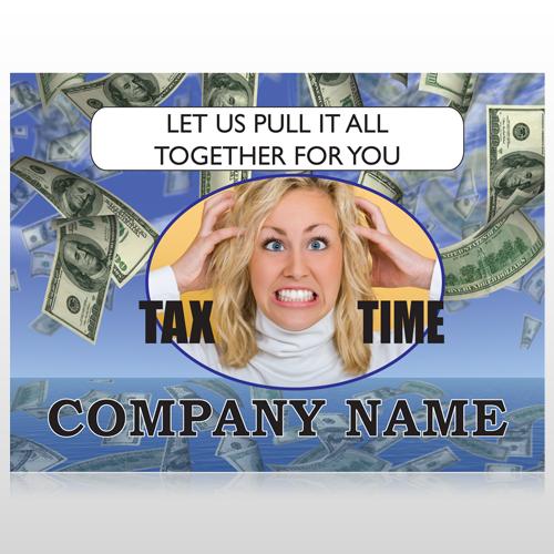 Tax Time 153 Custom Sign