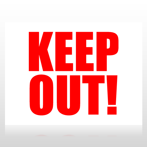 Keep Out Sign Panel