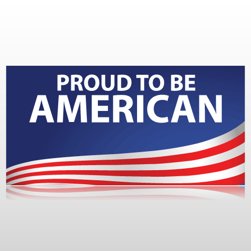 Proud To Be American Banner