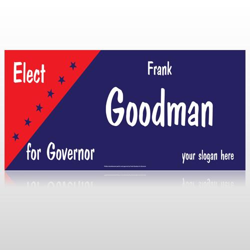 Elect Governor 278 Custom Sign