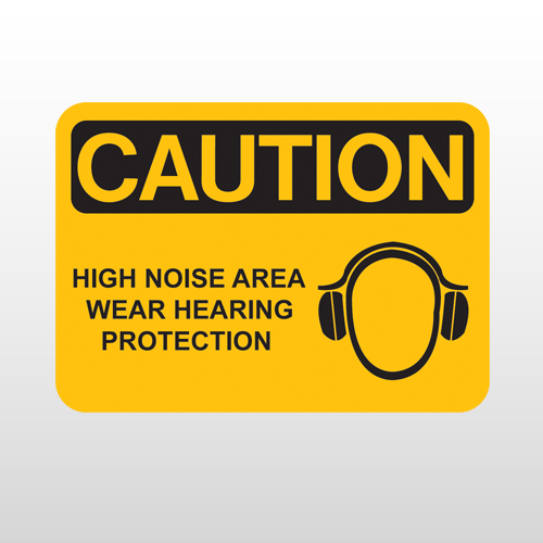 OSHA Caution High Noise Area Wear Hearing Protection