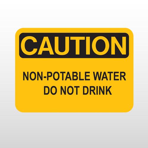 OSHA Caution Non-Potable Water Do Not Drink