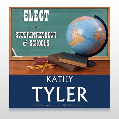 Superintendent of School 281 Custom Sign