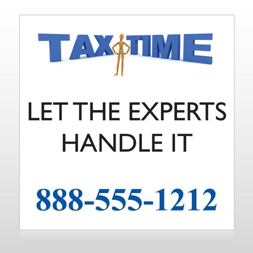 Tax Time 171 Custom Sign