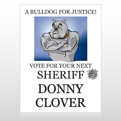 Vote Sheriff Dog 269 Custom Sign