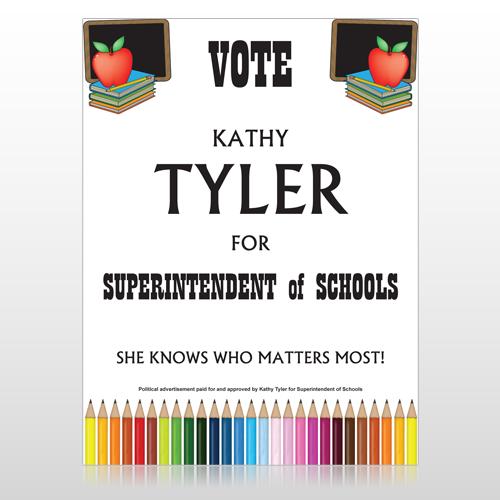 Vote Superintendent of Schools 270 Custom Sign