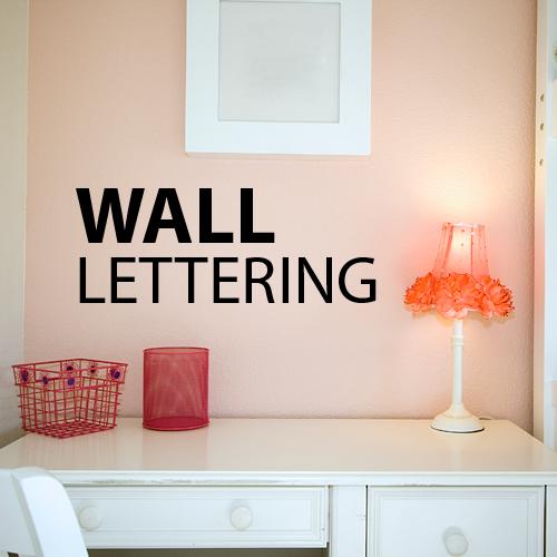 Wall Vinyl Lettering
