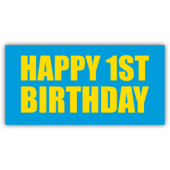 Happy 1st Birthday Blue & Yellow