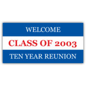 Welcome Class of 2003 Ten Year Reunion