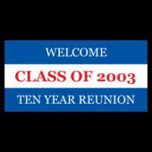 Welcome Class of 2003 Ten Year Reunion