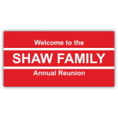 Welcome To The Shaw Family Annual Reunion
