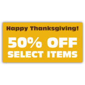Happy Thanksgiving 50% Off Select Items