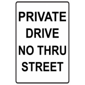 Private Drive - No Thru Street