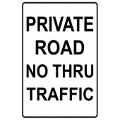 Private Road - No Thru Traffic