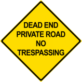 Dead End No Trespassing