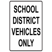 School District Vehicles Only