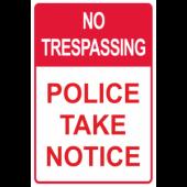 No Trespassing - Police Notice