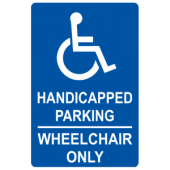 Handicap Wheelchair Only
