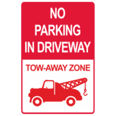 No Parking in Driveway - Tow Away Zone